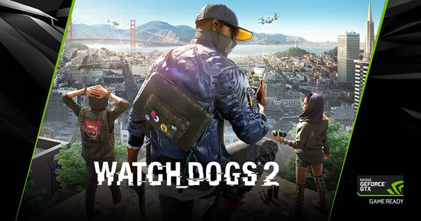 NVIDIA - Watch Dogs 2